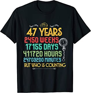Funny Wedding Anniversary 47 Years and Counting Couples Tee