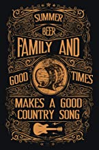 Summer Beer Family And Good Times Makes A Good Country Song: Blank Sheet Music Notebook Country Music Songwriting