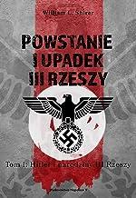 Powstanie i upadek III Rzeszy Tom 1: Hitler i narodziny III Rzeszy