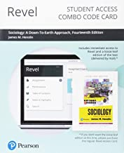 Revel for Sociology: A Down-To-Earth Approach-- Combo Access Card (14th Edition)