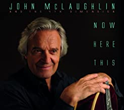 Best john mclaughlin now here this Reviews