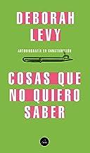 Cosas que no quiero saber (Spanish Edition)