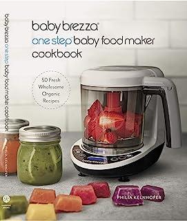 Baby Brezza Organic Food Cookbook