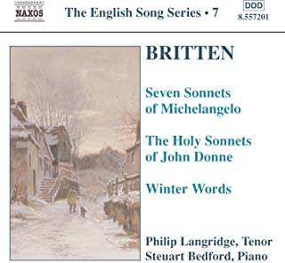Digital Booklet: Britten: 7 Sonnets of Michelangelo / Holy Sonnets of J. Donne / Winter Words (English Song, Vol. 7)