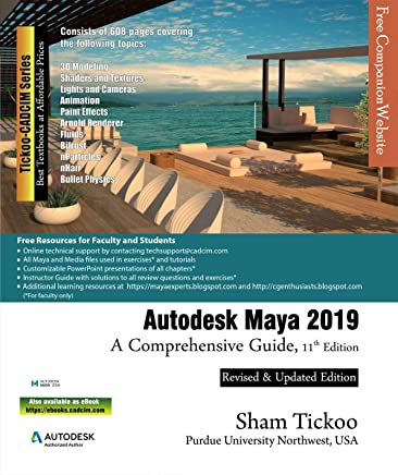 Autodesk Maya 2019: A Comprehensive Guide, 11th Edition