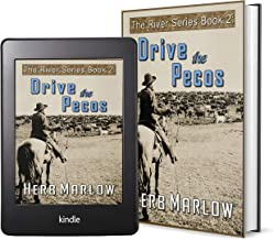 The River Series, Book 2: Drive the Pecos