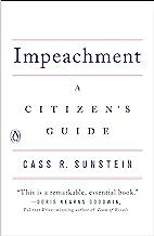 Impeachment: A Citizen's Guide (English Edition)