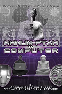 Khnum-Ptah to Computer: The African Initialization of Computer Science