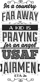 In A Country Far Away A Kid Is Praying For An Angel USAF Airmen: Blank Lined Journal - 6 x 9 In, 120 Pages