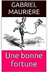 Une bonne fortune (French Edition) Versión Kindle