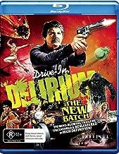 Drive In Delirium: The New Batch