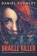 The Braille Killer (An Alice Bergman Novel)