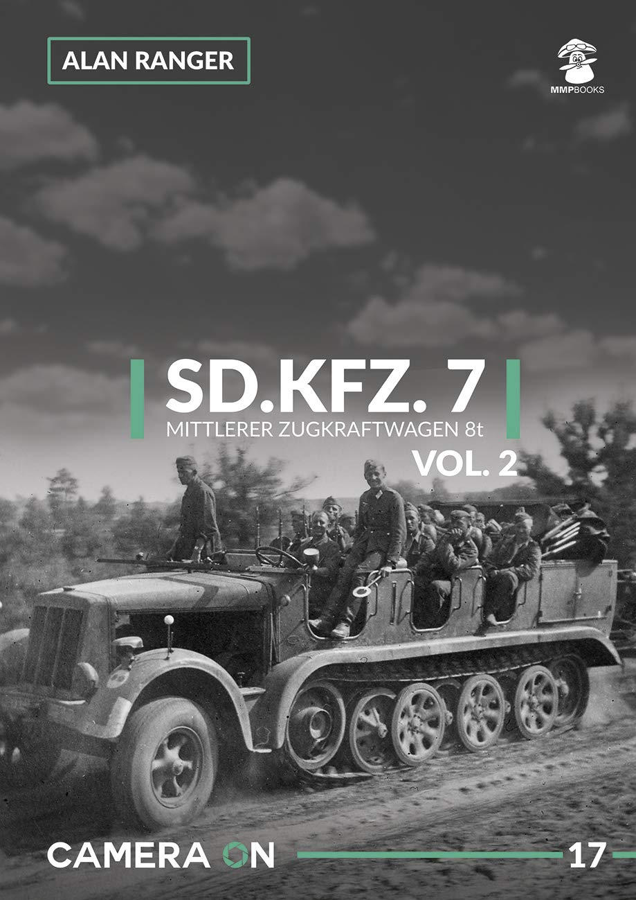 Sd.Kfz. 7 Mittlerer Zugkraftwagen 8t Vol. 2: 17 (Camera on)