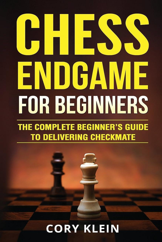 麦芽恩赦学習Chess Endgame for Beginners: The Complete Beginner's Guide to Delivering Checkmate