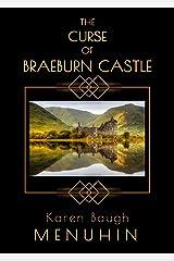 The Curse of Braeburn Castle: A Scottish Castle Murder Mystery (Heathcliff Lennox Book 3) Kindle Edition