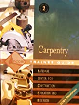 Carpentry: Trainee Guide Level 2
