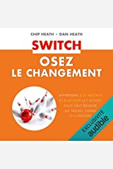 Switch: Osez le changement Audible Audiobook