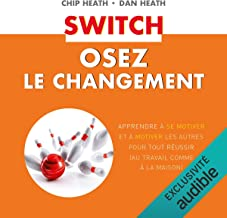 Switch: Osez le changement