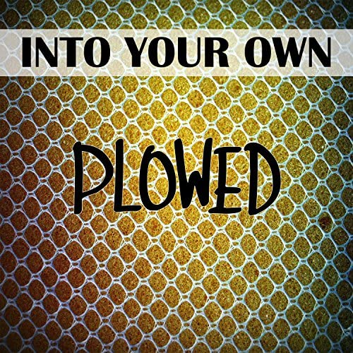 Into Your Own