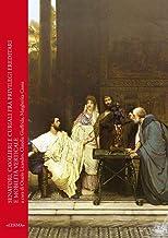 Senatori, Cavalieri E Curiali Fra Privilegi Ereditari E Mobilita Verticale (Fra Oriente E Occidente) (Italian Edition)
