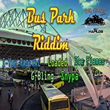 Best bus park riddim Reviews