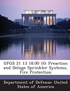 UFGS 21 13 18.00 10: Preaction and Deluge Sprinkler Systems, Fire Protection