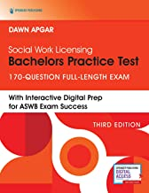 Social Work Licensing Bachelors Practice Test: 170-Question Full-Length Exam (3rd Edition) – Includes Interactive Digital ...