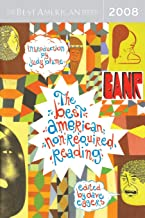 The Best American Nonrequired Reading 2008 (The Best American Series ®)
