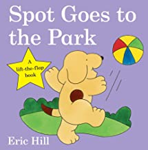 Spot Goes to the Park (Spot - Original Lift The Flap) [Idioma Inglés]