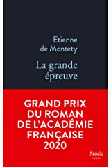 La grande épreuve GRAND PRIX ACADEMIE 2020 : Grand prix du Roman de l'Académie française (La Bleue) Format Kindle