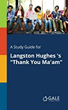A Study Guide for Langston Hughes 's