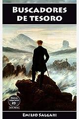 Buscadores de tesoro: La Cimitarra de Buda, El Tesoro de los Incas, La Montaña de Luz, El Tesoro de la Montaña Azul (Clásicos salgarianos nº 9) Versión Kindle