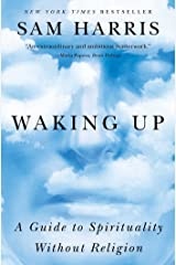 Waking Up: A Guide to Spirituality Without Religion Kindle Edition