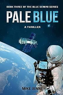Pale Blue: A Thriller (Blue Gemini Book 3)