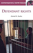 Defendant Rights: A Reference Handbook (Contemporary World Issues)