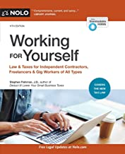 Working for Yourself: Law & Taxes for Independent Contractors, Freelancers & Gig Workers of All Types