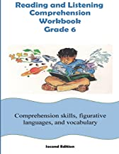 Reading and Listening Comprehension Workbook Grade 6