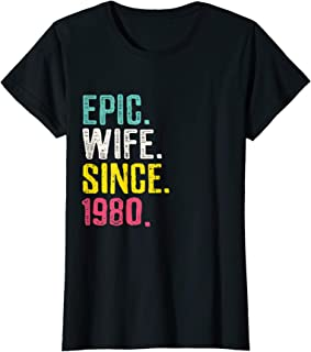 Womens Epic Wife Since 1980 - 39th Wedding Anniversary Gift For Her T-Shirt