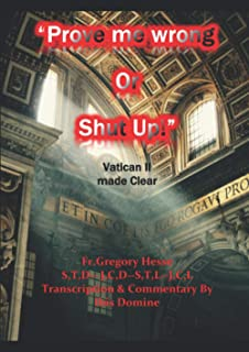 Prove me wrong or shut up: Vatican 2 made clear