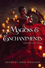 Magicks & Enchantments Kindle Edition