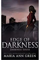 Edge Of Darkness (Darkness Series Book 3) Kindle Edition