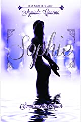 Sophie (Simplemente Amor nº 1) (Spanish Edition) Kindle Edition