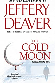 The Cold Moon: A Lincoln Rhyme Novel (Kathryn Dance thrillers Book 7)