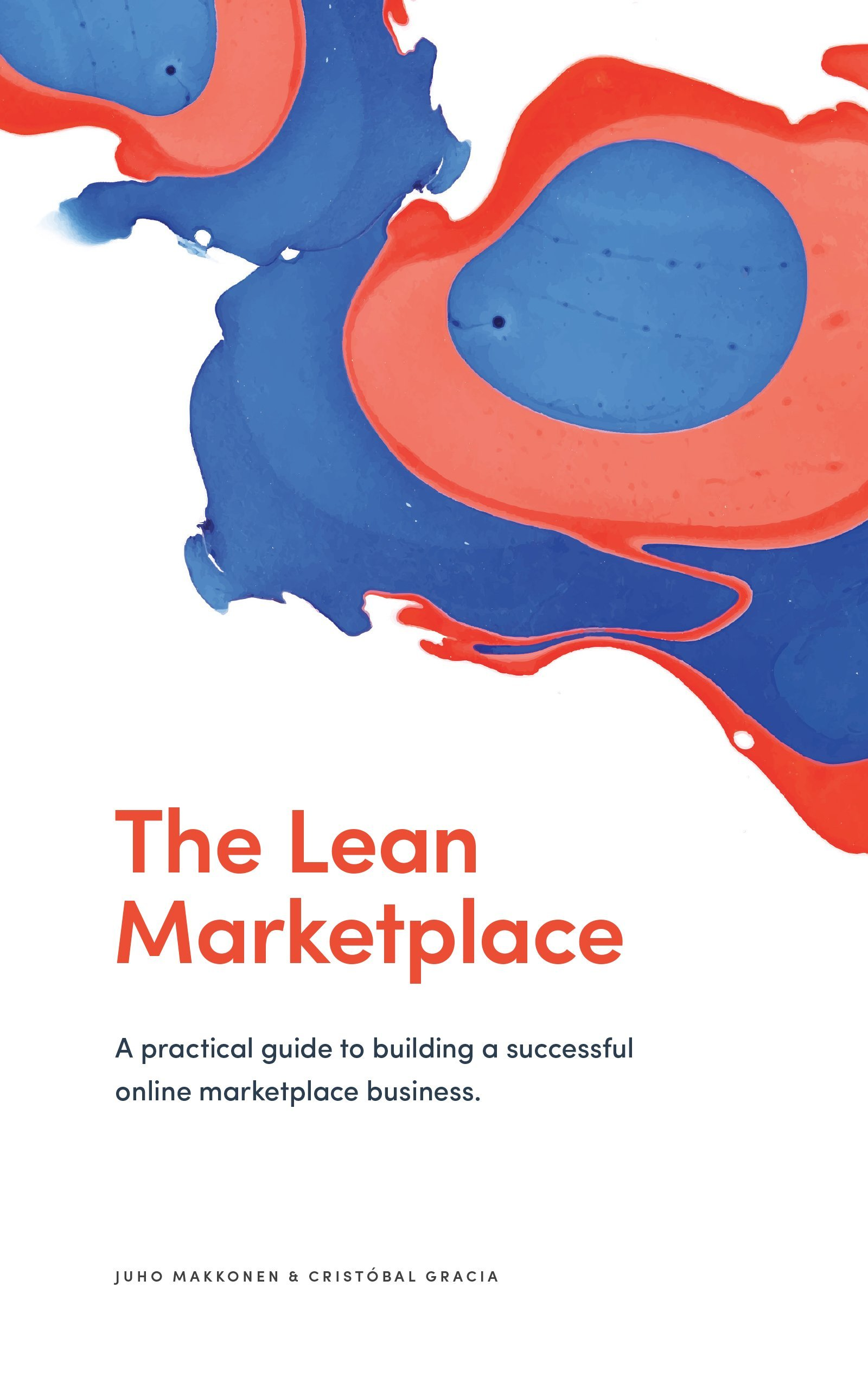 Image OfThe Lean Marketplace: A Practical Guide To Building A Successful Online Marketplace Business