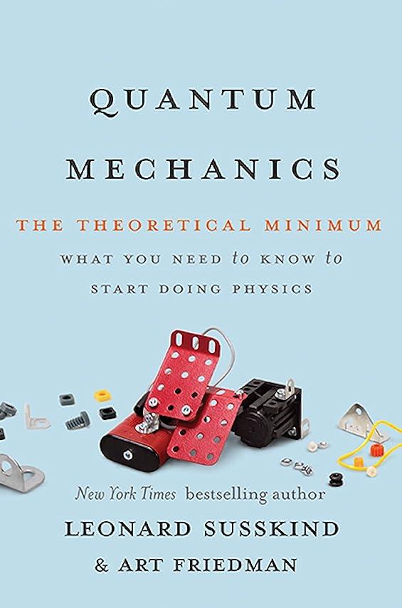 シンプトン寛容凝視Quantum Mechanics: The Theoretical Minimum (English Edition)