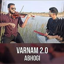 Varnam 2.0 (Abhogi) [feat. Shravan Sridhar]