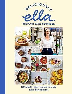 Deliciously Ella The Plant-Based Cookbook: The fastest