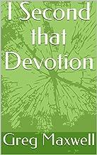 I Second that Devotion