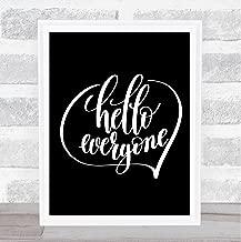 Hello Everyone Quote Print Black & White