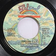 RAFAEL CAMERON 45 RPM FUNTOWN U.S.A. / IN LOVE